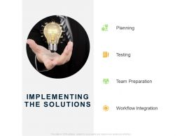 Implementing The Solutions Ppt Powerpoint Presentation Show Graphics Example