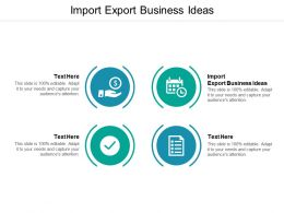 Import Export Business Ideas Ppt Powerpoint Presentation Ideas Background Images Cpb