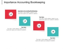 Importance Accounting Bookkeeping Ppt Powerpoint Presentation Summary Smartart Cpb