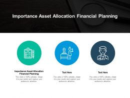 Importance Asset Allocation Financial Planning Ppt Powerpoint Presentation Professional Graphic Images Cpb