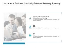 Importance Business Continuity Disaster Recovery Planning Ppt Inspiration Cpb