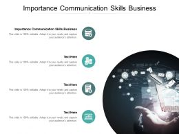 Importance Communication Skills Business Ppt Powerpoint Presentation Gallery Graphics Download Cpb