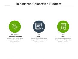 Importance Competition Business Ppt Powerpoint Presentation Icon Show Cpb