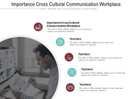 Importance Cross Cultural Communication Workplace Ppt Powerpoint Presentation Summary Examples Cpb