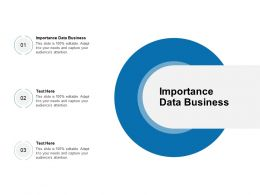 Importance Data Business Ppt Powerpoint Presentation Show Portfolio Cpb