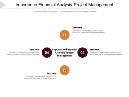 Importance Financial Analysis Project Management Ppt Powerpoint Presentation Infographics Cpb