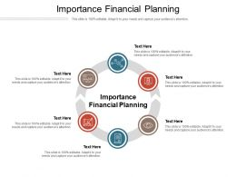 Importance Financial Planning Ppt Powerpoint Presentation Icon Samples Cpb