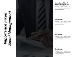 Importance Fixed Asset Management Ppt Powerpoint Presentation Portfolio Tips Cpb