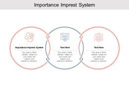 Importance Imprest System Ppt Powerpoint Presentation Portfolio Gridlines Cpb