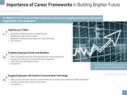 Importance Of Career Frameworks In Building Brighter Future