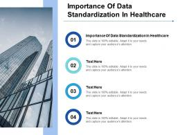 Importance Of Data Standardization In Healthcare Ppt Powerpoint Presentation Ideas Visual Cpb