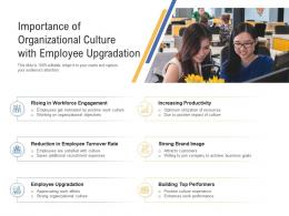 Importance Of Organizational Culture With Employee Upgradation