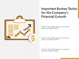Important Busines Tactics For The Companys Financial Growth