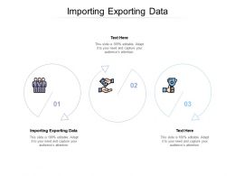 Importing Exporting Data Ppt Powerpoint Presentation Icon Slideshow Cpb