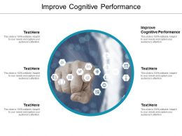 Improve Cognitive Performance Ppt Powerpoint Presentation Guide Cpb