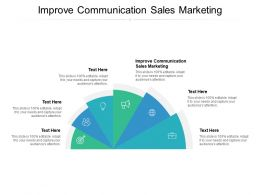 Improve Communication Sales Marketing Ppt Powerpoint Presentation Visual Aids Cpb