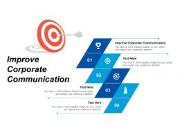 Improve Corporate Communication Ppt Powerpoint Presentation Slides Examples Cpb