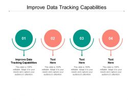 Improve Data Tracking Capabilities Ppt Powerpoint Presentation Infographics Topics Cpb