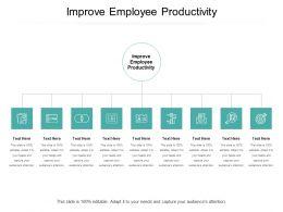 Improve Employee Productivity Ppt Powerpoint Presentation Inspiration Portfolio Cpb