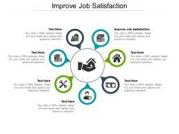 Improve Job Satisfaction Ppt Powerpoint Presentation Diagrams Cpb