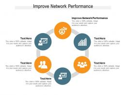 Improve Network Performance Ppt Powerpoint Presentation Slides Portrait Cpb