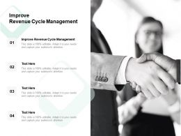 Improve Revenue Cycle Management Ppt Powerpoint Presentation Outline Example Cpb
