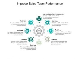 Improve Sales Team Performance Ppt Powerpoint Presentation Layouts Smartart Cpb