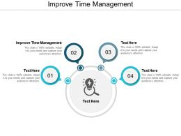 Improve Time Management Ppt Powerpoint Presentation File Layout Ideas Cpb
