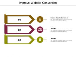 Improve Website Conversion Ppt Powerpoint Presentation Styles Information Cpb