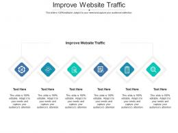 Improve Website Traffic Ppt Powerpoint Presentation Professional Diagrams Cpb