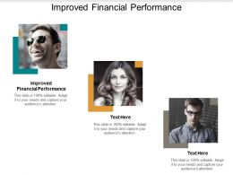 Improved Financial Performance Ppt Powerpoint Presentation Gallery Deck Cpb