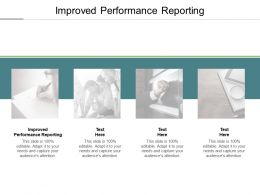 Improved Performance Reporting Ppt Powerpoint Presentation Icon Demonstration Cpb