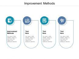 Improvement Methods Ppt Powerpoint Presentation Icon Graphics Tutorials Cpb