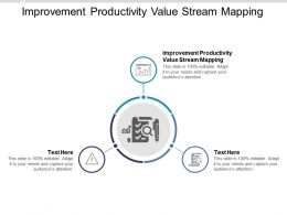 Improvement Productivity Value Stream Mapping Ppt Powerpoint Presentation Portfolio Model Cpb