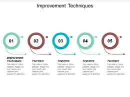 Improvement Techniques Ppt Powerpoint Presentation File Elements Cpb
