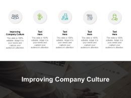 Improving Company Culture Ppt Powerpoint Presentation Infographics Structure Cpb