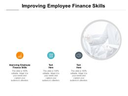 Improving Employee Finance Skills Ppt Powerpoint Presentation Summary Skills Cpb