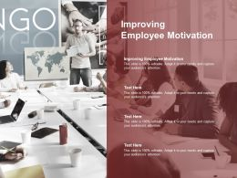 Improving Employee Motivation Ppt Powerpoint Presentation Gallery Display Cpb