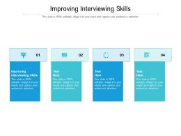 Improving Interviewing Skills Ppt Powerpoint Presentation Infographic Template Files Cpb