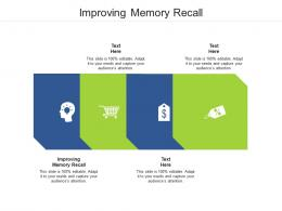 Improving Memory Recall Ppt Powerpoint Presentation Portfolio Format Cpb