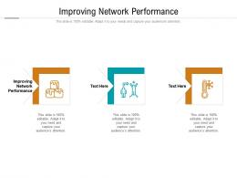 Improving Network Performance Ppt Powerpoint Presentation Layouts Templates Cpb