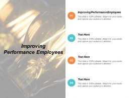 Improving Performance Employees Ppt Powerpoint Presentation Styles Display Cpb