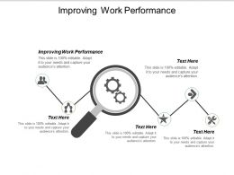 Improving Work Performance Ppt Powerpoint Presentation Pictures Example File Cpb