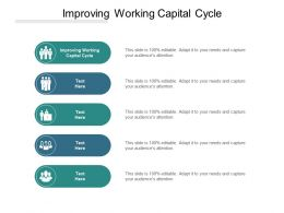 Improving Working Capital Cycle Ppt Powerpoint Presentation Pictures Clipart Images Cpb