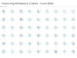 Improving Workplace Culture Icons Slide Improving Workplace Culture Ppt Elements