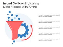 In And Out Icon Indicating Data Process With Funnel