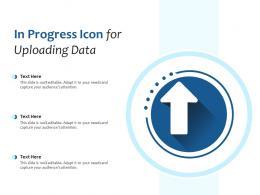 In Progress Icon For Uploading Data