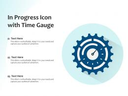 In Progress Icon With Time Gauge
