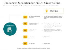 In Store Cross Selling Challenges And Solution For FMCG Cross Selling Ppt Powerpoint Presentation