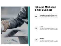 Inbound Marketing Small Business Ppt Powerpoint Presentation Ideas Cpb